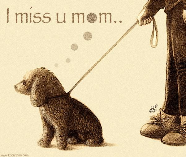 I Miss U Mom..